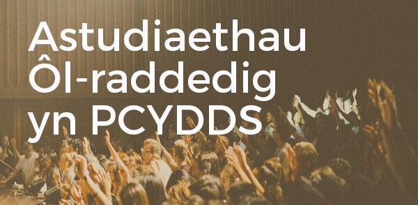 Astudiaethau Ôl-raddedig yn PCYDDS