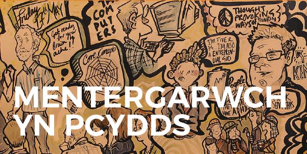 Mentergarwch yn PCYDDS